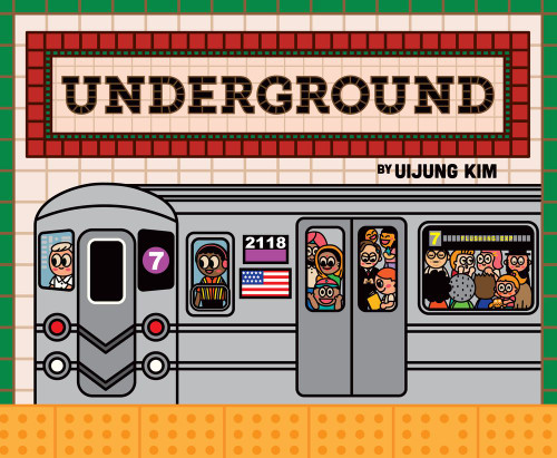 Underground: Subways Around the World