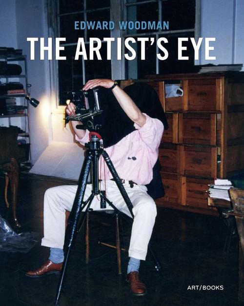 Edward Woodman: The Artist's Eye
