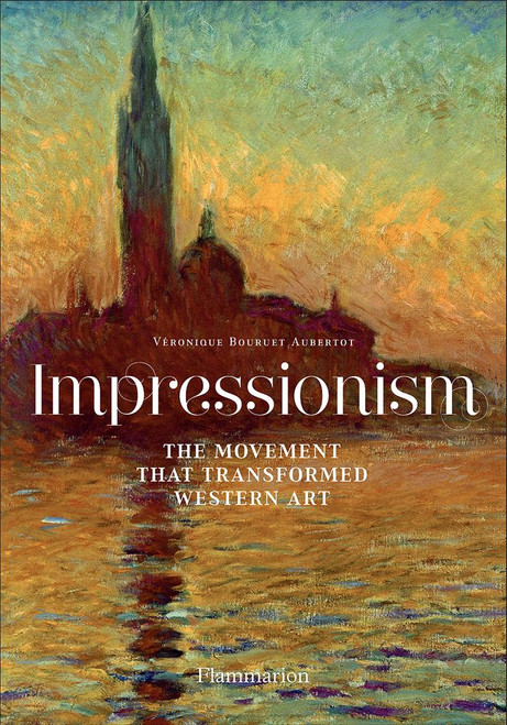 Impressionism: The Movement that Transformed Western Art