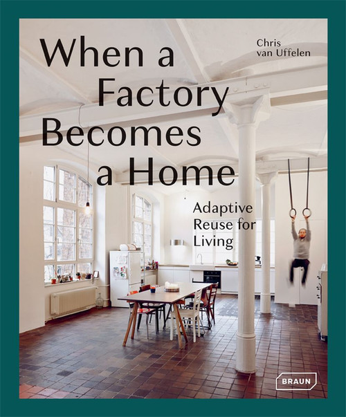 When a Factory Becomes a Home: Adaptive Reuse for Living