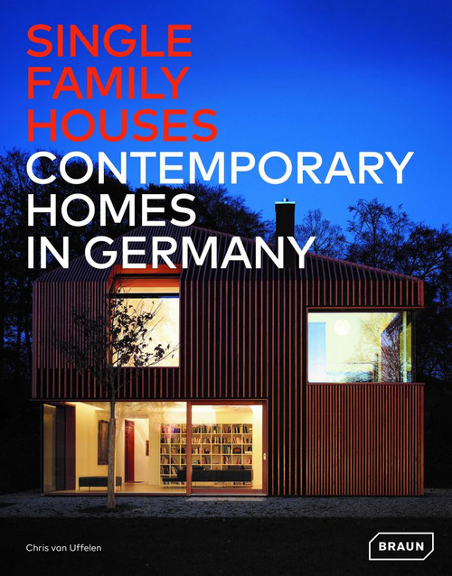 Single-Family Houses: Contemporary Homes in Germany