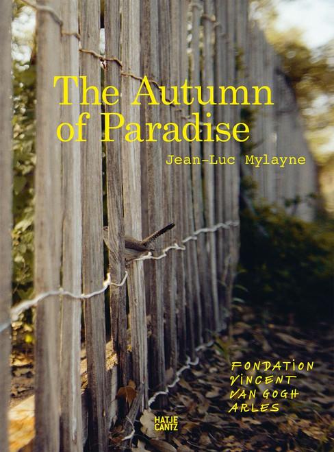 Jean-Luc Mylayne: The Autumn of Paradise