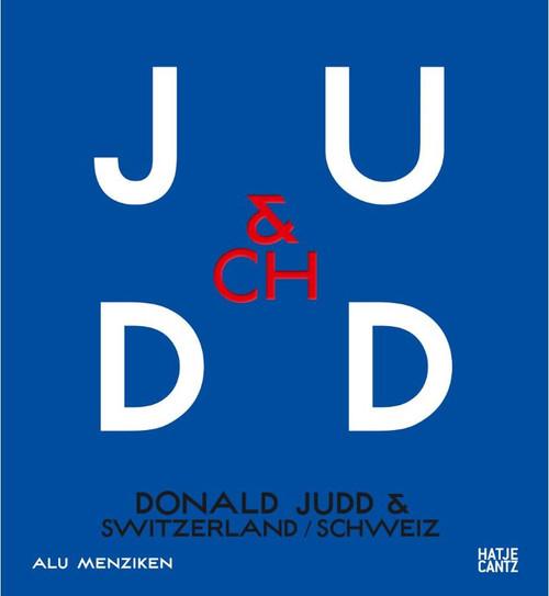 Donald Judd & Switzerland (bilingual)
