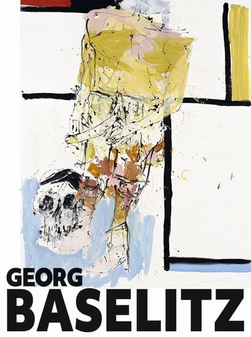 Georg Baselitz by Carla Schulz-Hoffmann