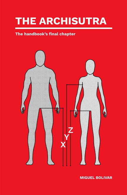 The Archisutra: The handbook's final chapter