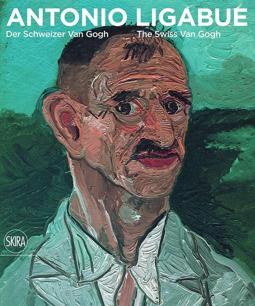 Antonio Ligabue: Der Schweizer van Gogh / The Swiss van Gogh