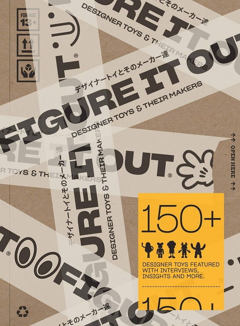 Figure it Out!: Designer Toys and Their Makers