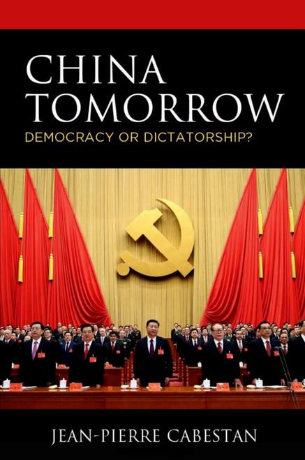 China Tomorrow: Democracy or Dictatorship?