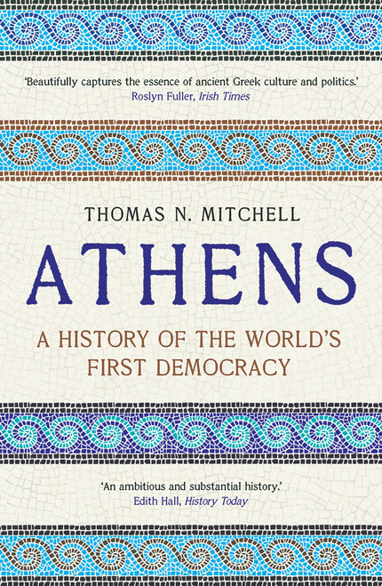 Athens: A History of the World's First Democracy