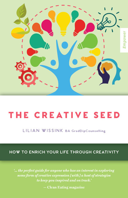 The Creative SEED: How to enrich your life through creativity