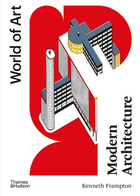 Modern Architecture (World of Art)