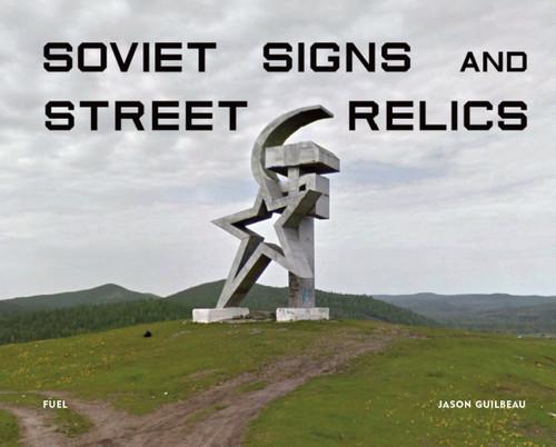 Soviet Signs & Street Relics