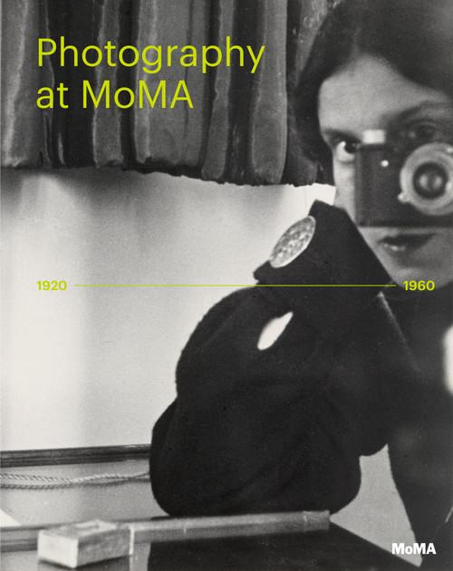 Photography at MoMA: 1920 - 1960