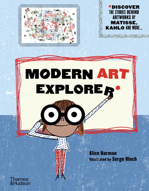 Modern Art Explorer: Modern Art Explorer: Discover the stories behind artworks by Matisse, Kahlo and more...