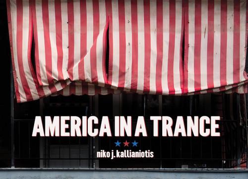 America in a Trance