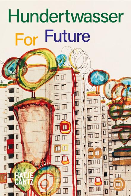 Hundertwasser: For Future
