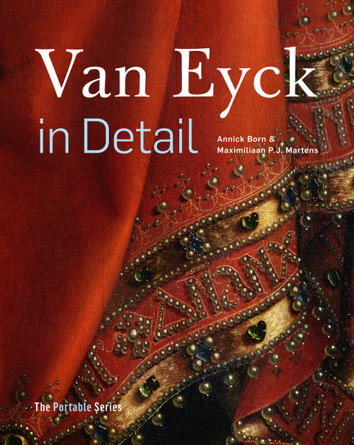 Van Eyck in Detail: The Portable Edition
