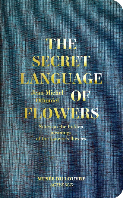 The Secret Language of Flowers: Notes on the hidden meanings of the Louvre's flowers