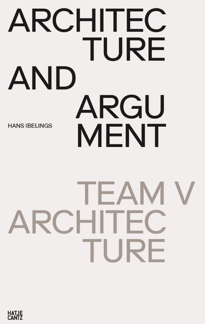 Architecture and Argument: Team V Architecture