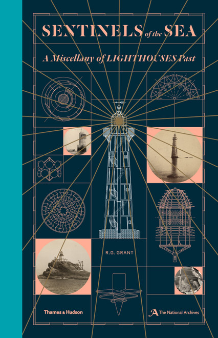 Sentinels of the Sea: A Miscellany of Lighthouses Past