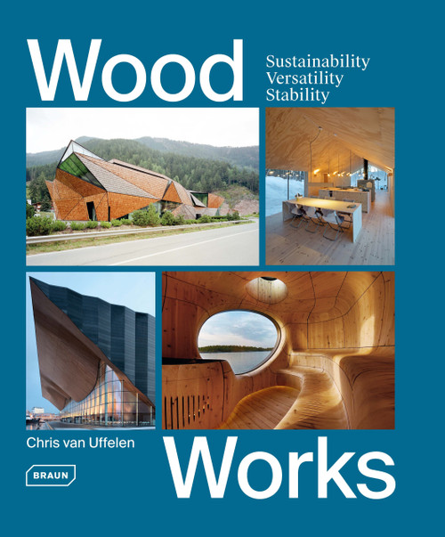 Wood Works: Sustainability, Versatility, Stability