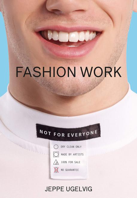 Jeppe Ugelvig: Fashion Work 1993–2019