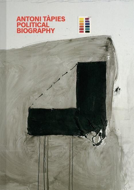 Antoni Tapies: Political Biography