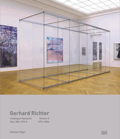 Gerhard Richter Catalogue Raisonné. Volume 5 (bilingual): Nos.806-899-81994-2006