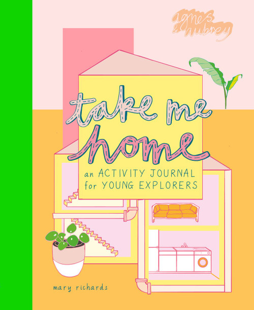 Take Me Home: An Activity Journal for Young Explorers