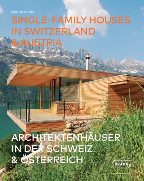 Single-Family Houses in Switzerland & Austria