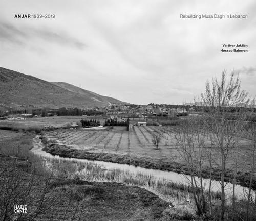 Anjar 1939-2019: Rebuilding Mussa Dagh in Lebanon