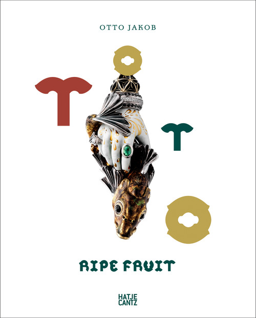 Otto Jakob: Ripe Fruit