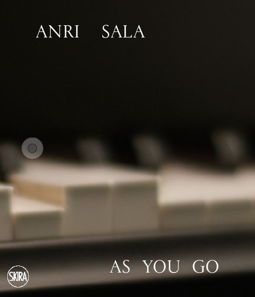 Anri Sala: As you Go