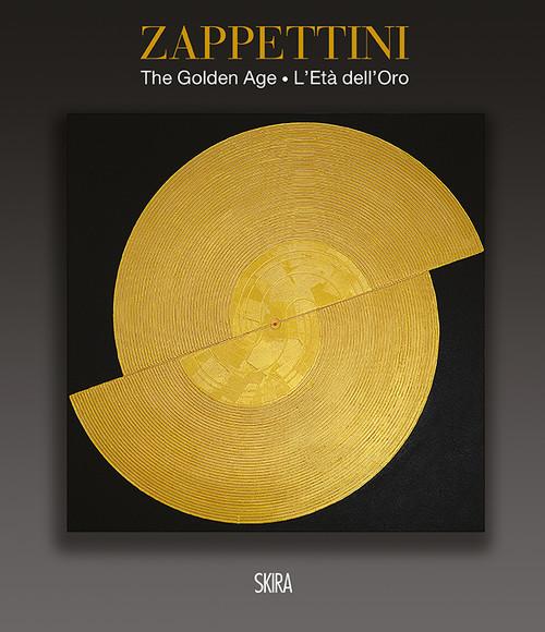 Gianfranco Zappettini (bilingual edition): The Golden Age