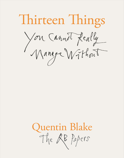 Thirteen Things You Cannot Really Manage Without