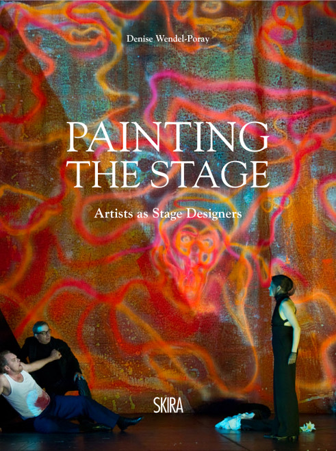 Painting the Stage: Artists as Stage Designers