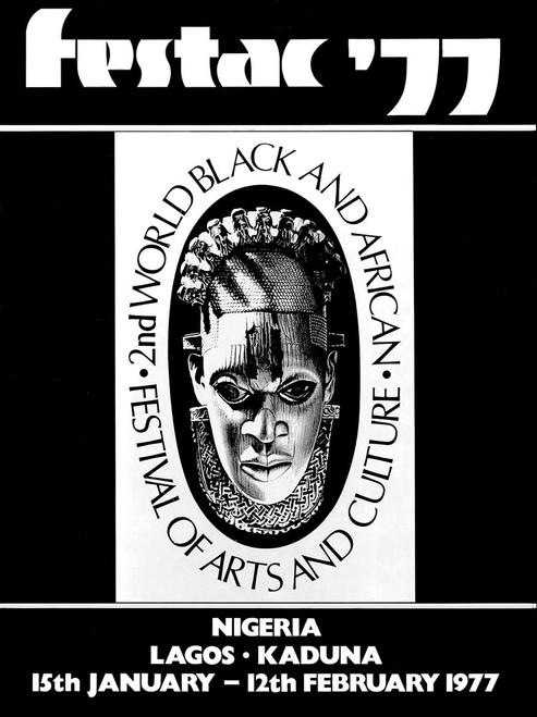 Festac ´77: The 2nd World Festival of Black Arts and Culture