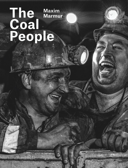 Maxim Marmur: The Coal People
