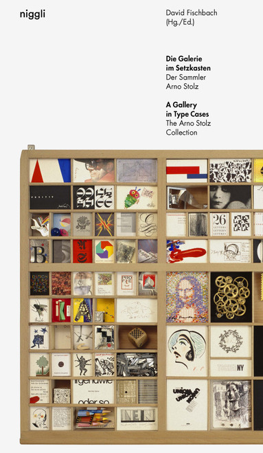 A Gallery in Type Cases: The Arno Stolz Collection