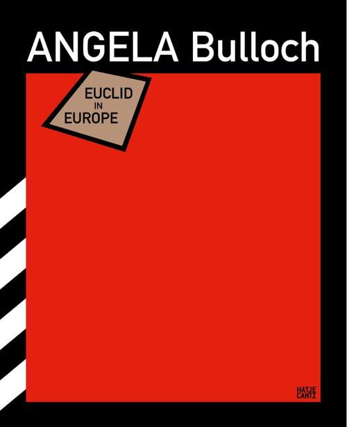Angela Bulloch: Euclid in Europe