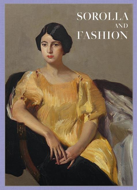 Joaquin Sorolla: Sorolla and Fashion