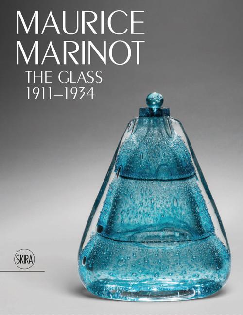 Maurice Marinot: The Glass 1911-1934