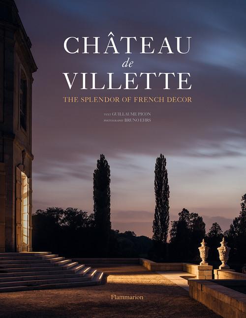 Château de Villette: The Splendor of French Décor