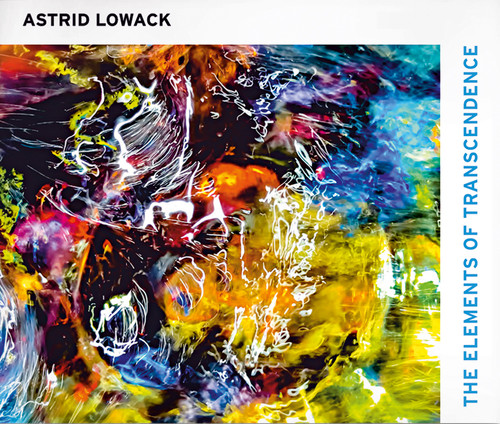 Astrid Lowack: The Elements of Transcendence