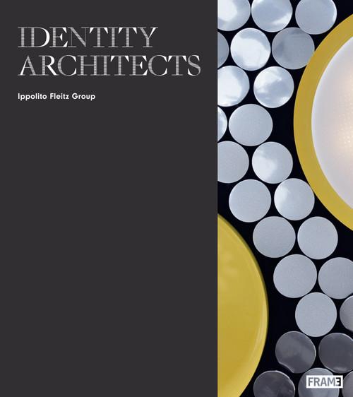 Identity Architects: Ippolito Fleitz Group
