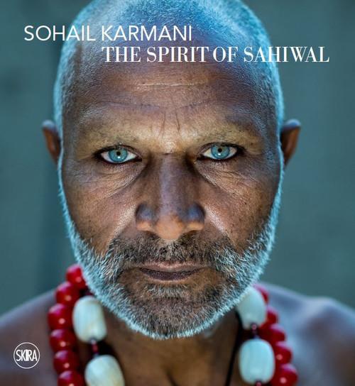 Sohail Karmani: The Spirit of Sahiwal