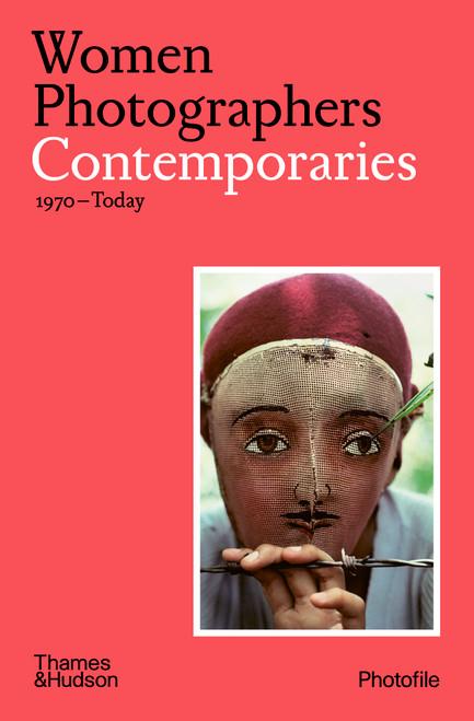 Women Photographers: Contemporaries: (1970–Today)