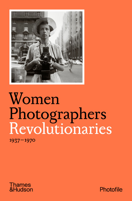 Women Photographers: Revolutionaries