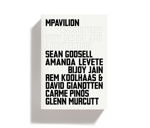 MPavilion: Encounters With Design and Architecture