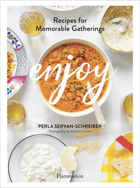 Enjoy: Recipes for Memorable Gatherings